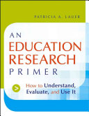 An Education Research Primer