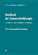 Handbuch der Somatovitaltherapie Teil 1. (Spirovitaltherapie, Gastrovitaltherapie, Dermovitaltherapie)