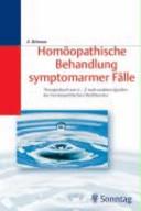 Homöopathische Behandlung symptomarmer Fälle