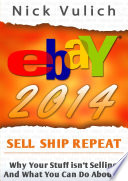 eBay 2014  Why You re Not Selling Anything on eBay  and What You Can Do About It