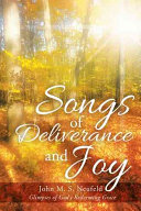 Songs of Deliverance and Joy