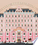 The Wes Anderson Collection  The Grand Budapest Hotel