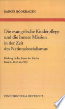 Die Evangelische Kinderpflege Und Die Innere Mission in Der Zeit Des Nationalsozialismus