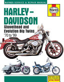 Harley Davidson Shovelhead and Evolution Big Twins  70 to  99