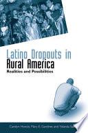 Latino Dropouts in Rural America