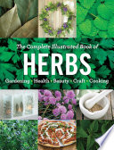 The Complete Illustrated Book Of Herbs
