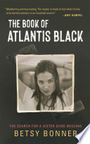The Book of Atlantis Black  The Search for a Sister Gone Missing Book PDF