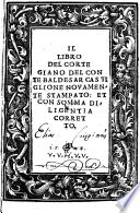 Il libro del cortegiano novamente stampato; et ... corretto