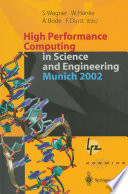 High Performance Computing In Science And Engineering Munich 2002