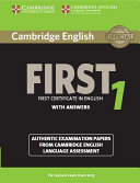 Cambridge English First 1 for Revised Exam from 2015 Student s Book with Answers