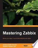 Mastering Zabbix