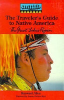 The Traveler's Guide to Native America