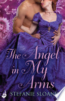 The Angel In My Arms  Regency Rogues