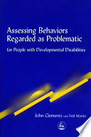 Assessing Behaviors Regarded as Problematic