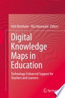 Digital Knowledge Maps in Education