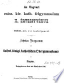 Az ungvari jelenleg hat osztalyu casaszari kiralyi katholikus gymnasium programmja ... (Programm des jetzt sechsklassigen k.k. kath. Gymnasiums zu Ungvar.)