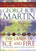 The Lands of Ice and Fire Cities Of George R R Martin S A Song