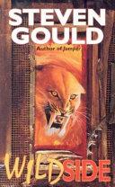Wildside by Steven Gould