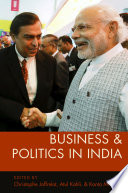 Business And Politics In India : power of business in contemporary india...