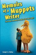 Memoirs of a Muppets Writer Book PDF