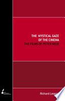 The Mystical Gaze Of The Cinema