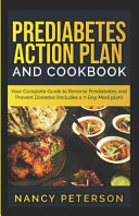 Prediabetes Action Plan And Cookbook