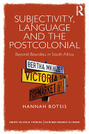 Subjectivity, Language and the Postcolonial