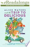 Book Alice Waters and the Trip to Delicious