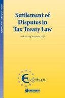 Settlement of Disputes in Tax Treaty Law