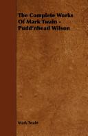 The Complete Works of Mark Twain   Pudd nhead Wilson