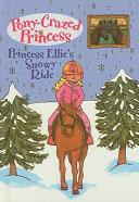 Princess Ellie s Snowy Ride