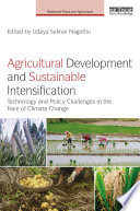 Agricultural Development and Sustainable Intensification