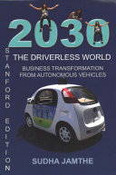 2030 the Driverless World