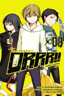 Durarara   Yellow Scarves Arc : the present, masaomi kida, leader of...