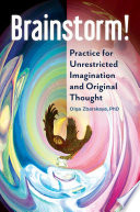 Brainstorm Practice For Unrestricted Imagination And Original Thought