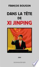 Dans la tête de Xi Jinping