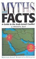 Myths and Facts Aspects Of The Arab Israeli Conflict And