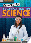 Careers for Tech Girls in Science