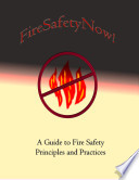 Fire Safety Now A Guide To Fire Safety Principles And Practices