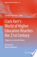 Clark Kerr s World of Higher Education Reaches the 21st Century