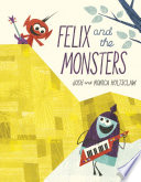 Felix and the Monsters Book PDF