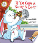 If You Give a Bunny a Beer Book PDF