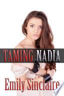 Taming Nadia