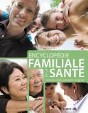 illustration du livre Encyclopédie familiale de la santé: comprendre, prévenir, soigner