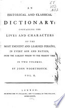 An Historical and Classical Dictionary