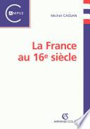 La France au 16e si  cle