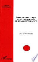 Economie Politique De La Corruption Et De La Gouvernance par Jean Cartier-Bresson