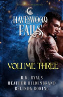 Havenwood Falls Volume Three