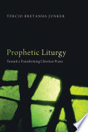 Prophetic Liturgy