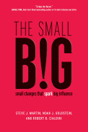 Ebook The small BIG Epub Steve J. Martin,Noah Goldstein,Robert Cialdini Apps Read Mobile